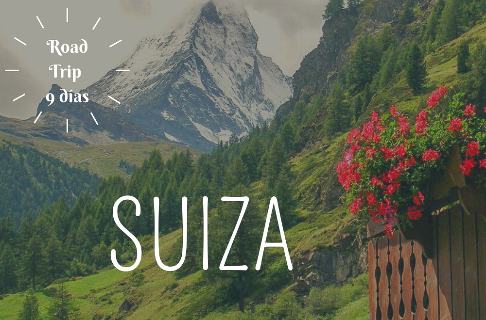 road trip suiza